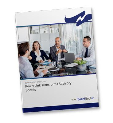 PowerLink Transforms Advisory Boards with BoardBookit Board Portal Software