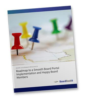 Roadmap to a Smooth Board Portal Implementation and Happy Board Members Whipepaper