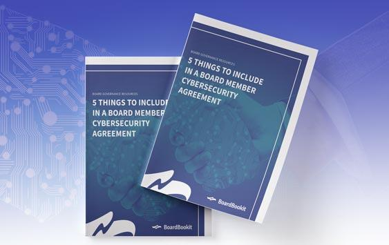 5 Things to Include in a Board Member Cybersecurity Agreement Whitepaper
