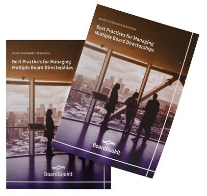 Managing Multiple Board Directorships Best Practices Whitepaper